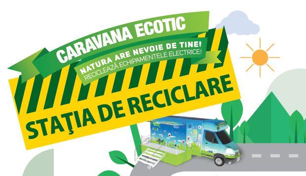"""Campania ECOTIC """"Statia de Reciclare"""" a luat startul si in Ploiesti"""